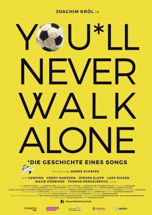 You*ll Never walk alone - Plakat